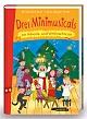 Drei Minimusicals zur Advents- und Weihnachtszeit - Buch
