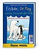 Eisbär, Dr. Ping und die Freunde der Erde - Buch