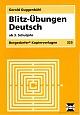 Bergedorfer Kopiervorlagen - Blitz-Übungen Deutsch