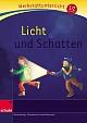Werkstattunterricht - Licht und Schatten