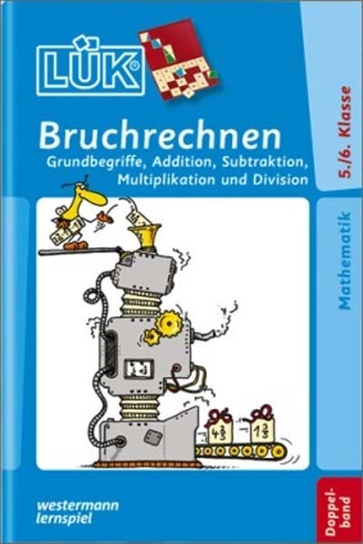 LÜK-Heft - Bruchrechnen