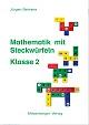 Mathematik mit Steckwürfeln, Klasse 2