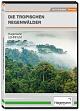 Die tropischen Regenwälder - DVD